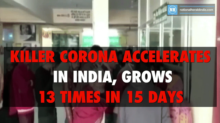 Killer corona accelerates in India, grows 13 times in 15 days