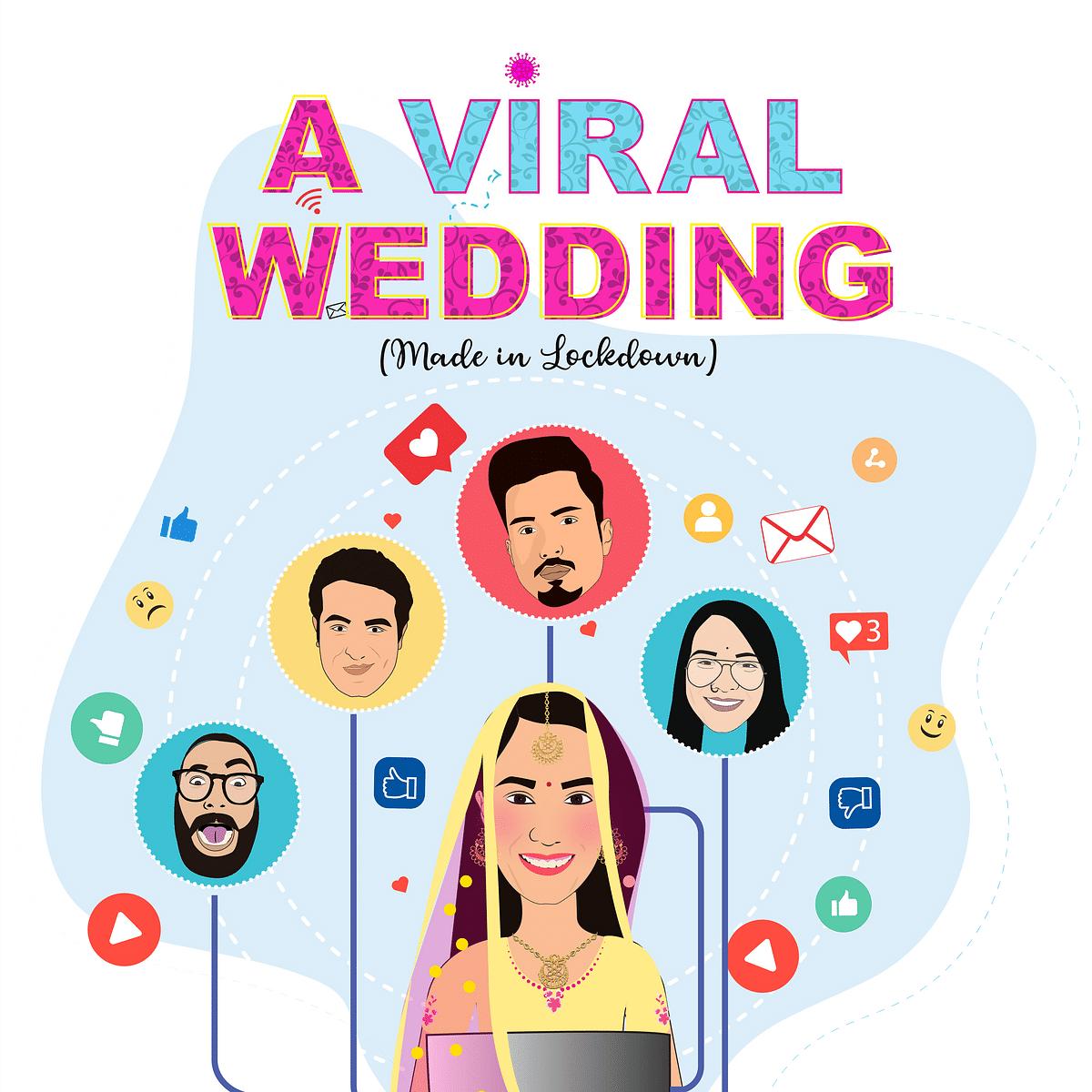 'A Viral Wedding': Made in lockdown!
