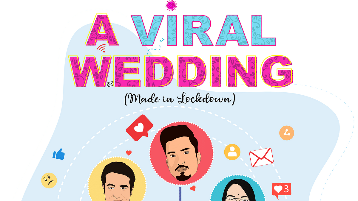'A Viral Wedding': Made in lockdown!