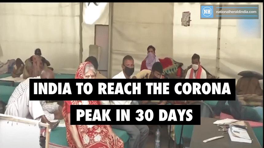 India to reach the corona peak in 30 days