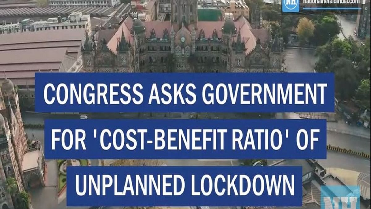 Congress asks government for 'cost-benefit ratio' of unplanned lockdown