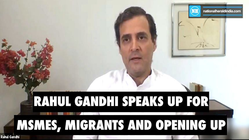 Rahul Gandhi speaks up for MSMEs and Migrants