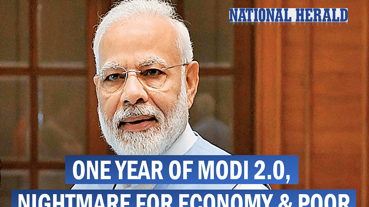 One year of Modi 2.0, nightmare for economy & poor