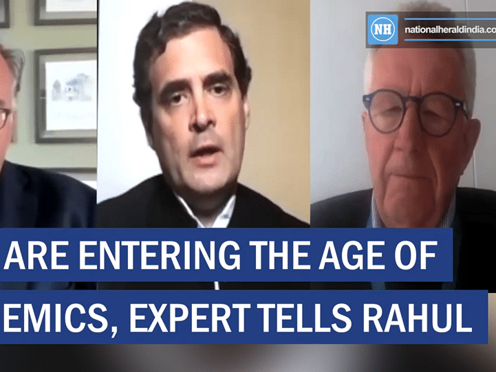 We are entering the age of pandemics, expert tells Rahul