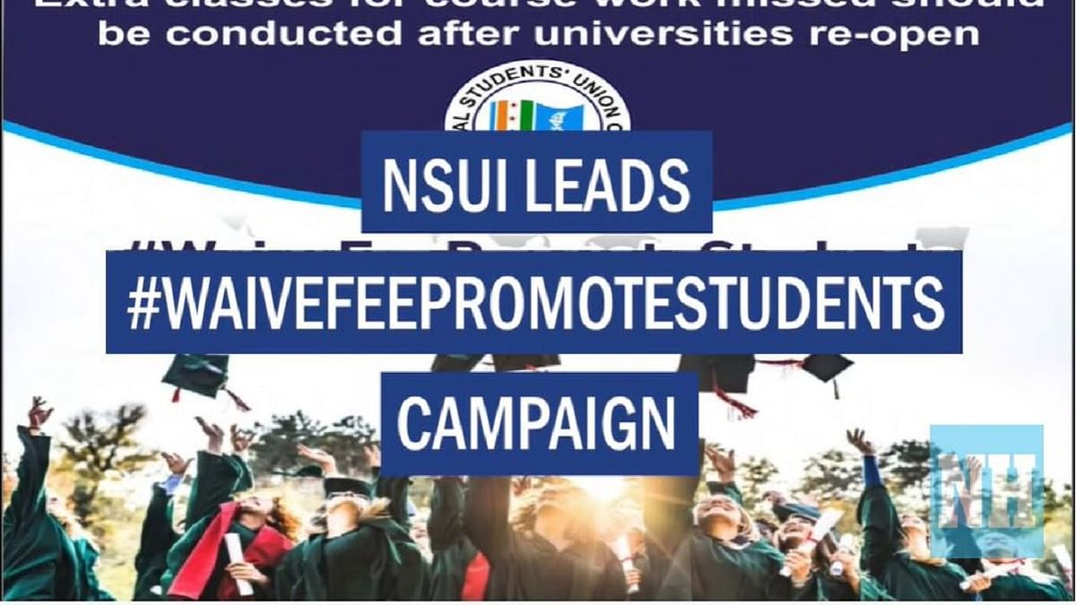 NSUI leads #waivefeepromotestudents campaign
