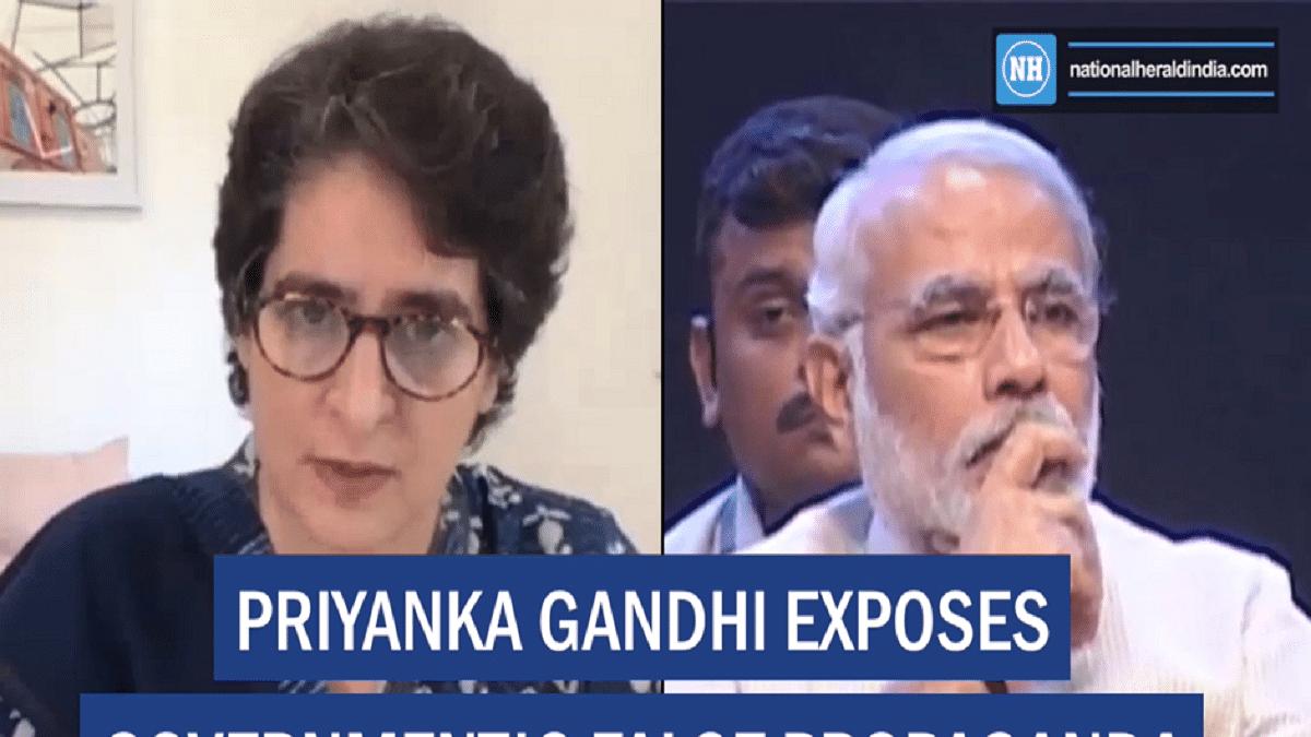 Priyanka Gandhi exposes government's false propaganda