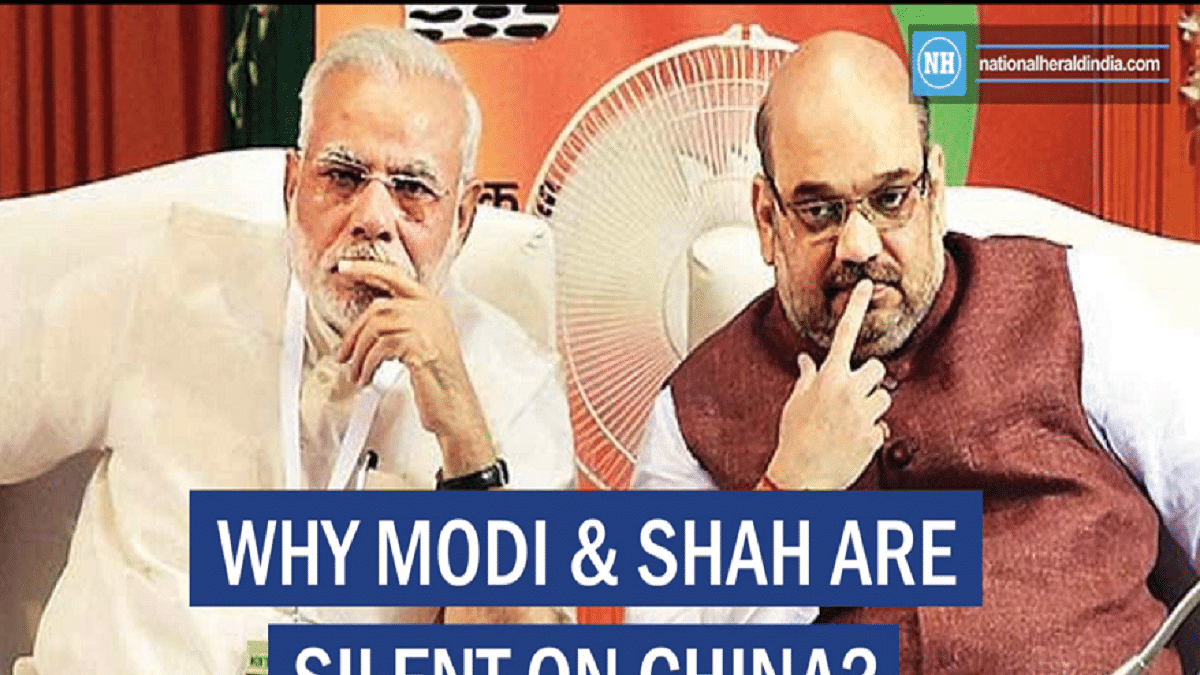 Why Modi & Shah are silent on China?
