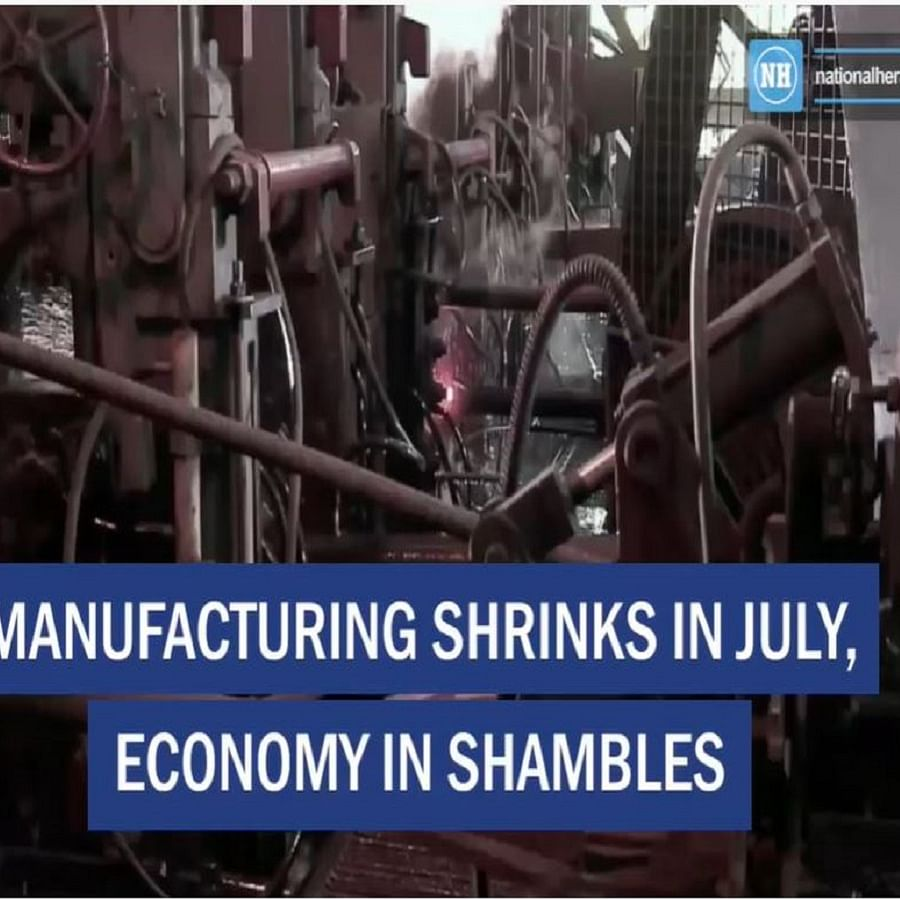 Manufacturing shrinks in July, economy in shambles