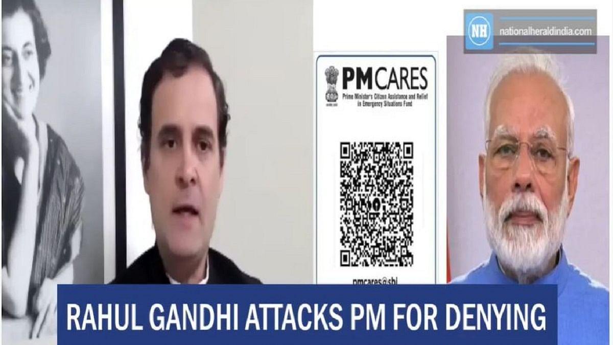 Rahul Gandhi attacks PM for denying information on PM CARES fund