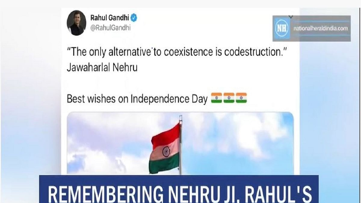 Remembering Nehru ji, Rahul's message on Independence Day