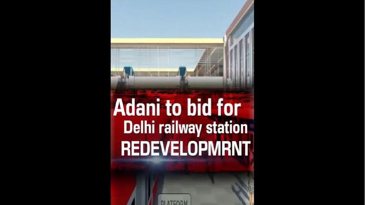 Adani to bid for Delhi railway station redevelopment