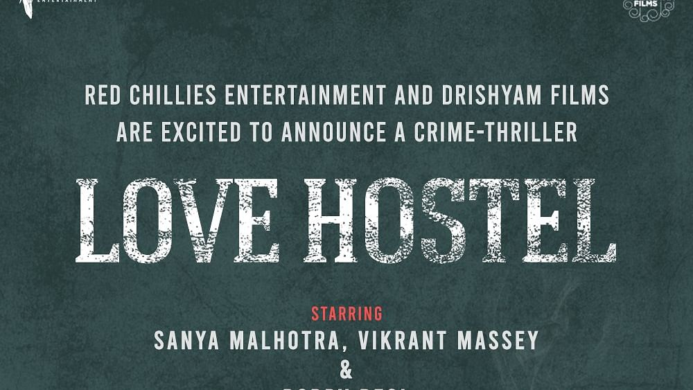 Red Chillies Entertainment and Drishyam Films announce 'Love Hostel'