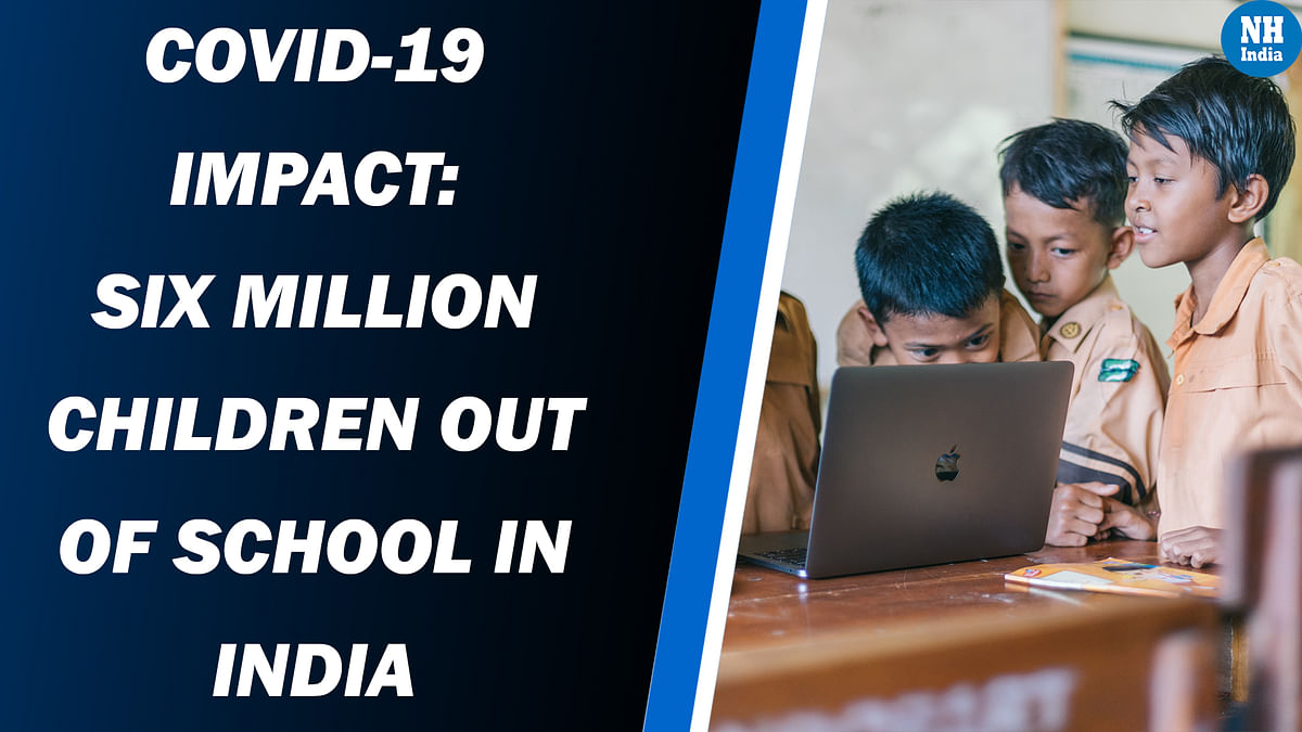 COVID-19 Impact: Six Million Children Out of School in India