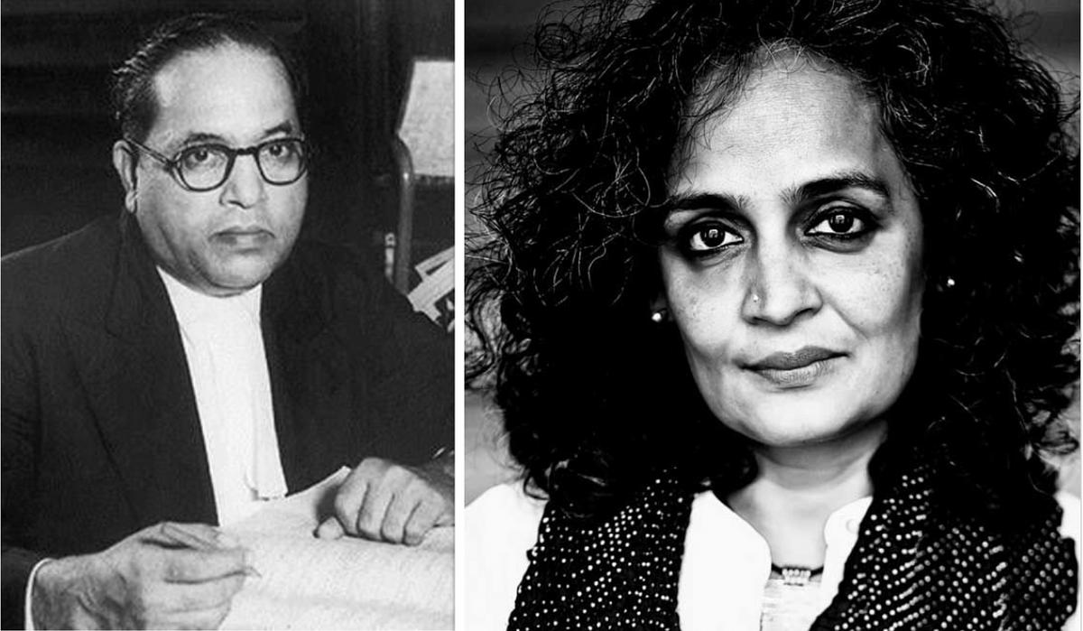 Dr BR Ambedkar; Arundhati Roy