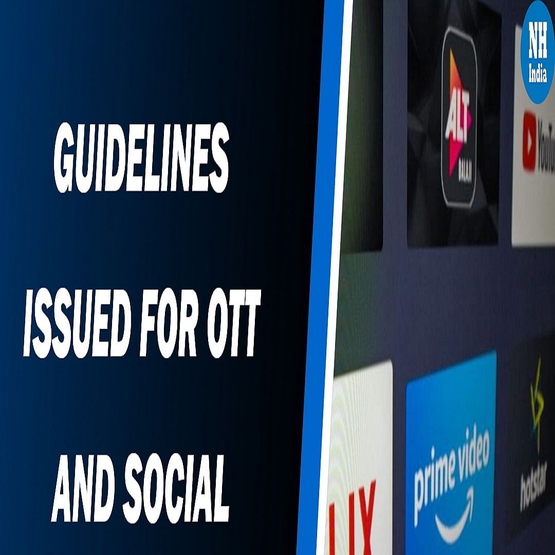 Centre issues guidelines for OTT and social media platforms