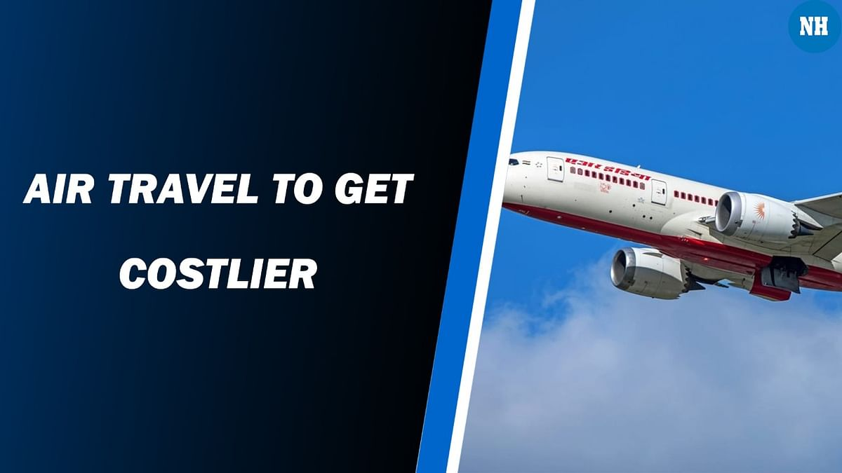 Air travel to become costlier