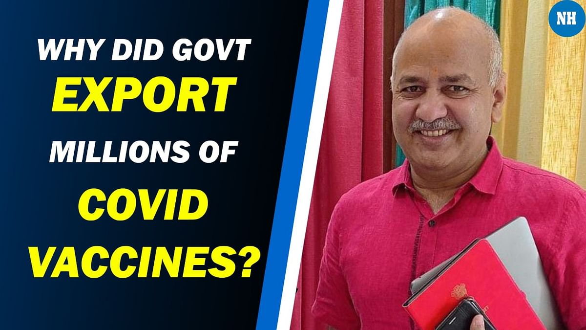 Centre committed heinous crime by exporting vaccines: Sisodia