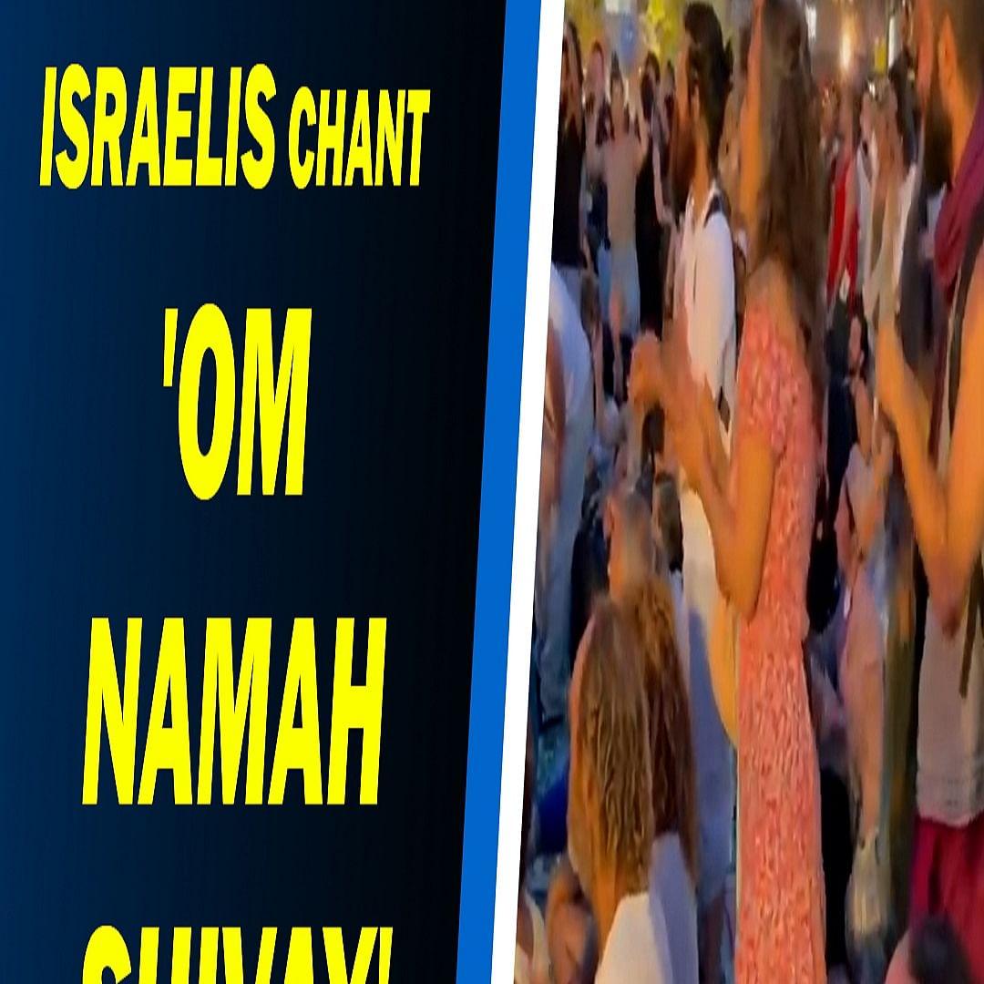 COVID-19: Israelis chant 'Om Namah Shivay' to pray for India