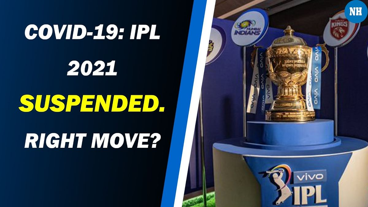 COVID-19: IPL 2021 Suspended. Right Move?