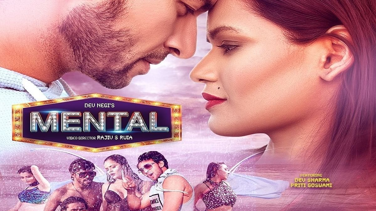Teaser of song 'Mental' released; actor Dev Sharma reveals why it's good for artists to work in music videos