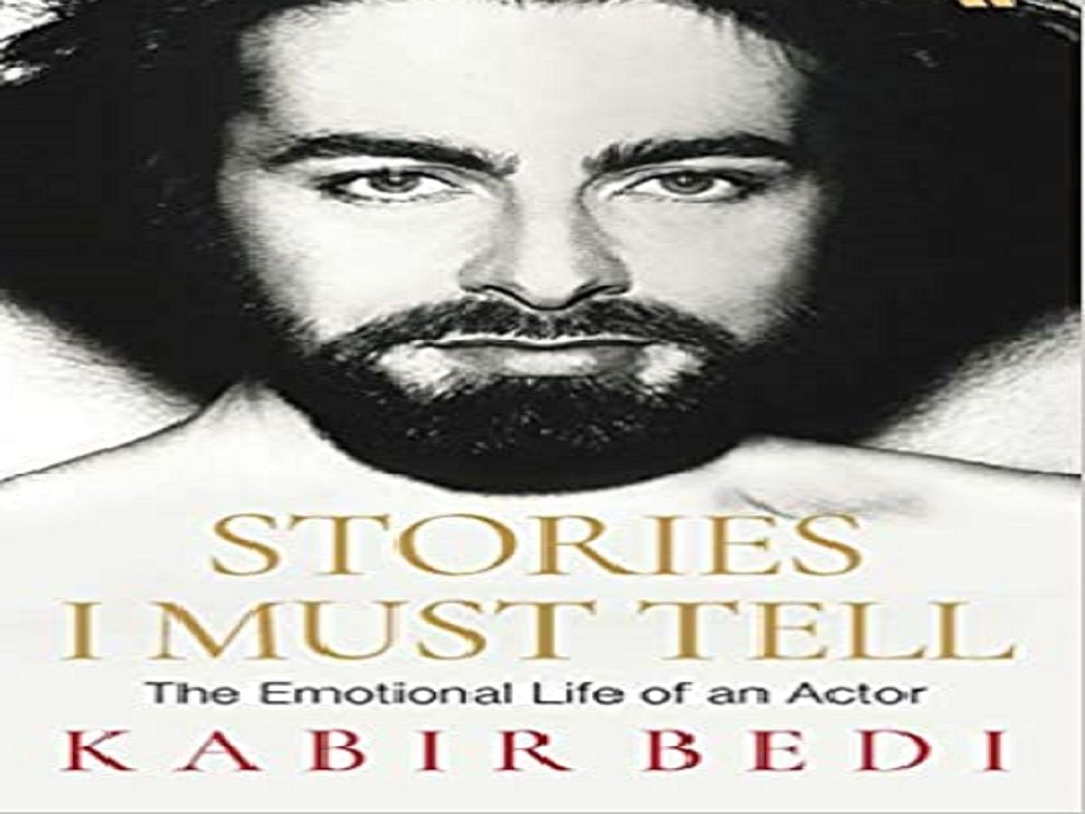 Kabir Bedi's 'Stories I Must Tell': A gripping tale with strong undercurrents of 'emotional life of an actor'