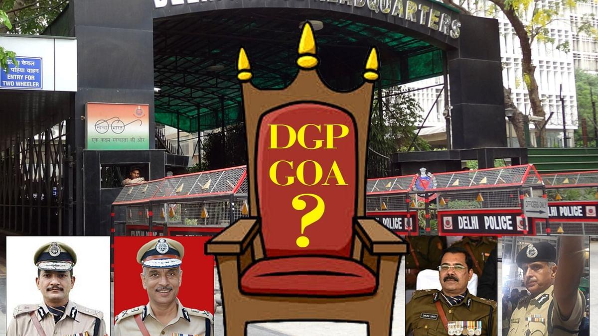 कौन बनेगा गोवा का पुलिस डीजीपी, दिल्ली में जारी है आईपीएस अफसरों के बीच मैराथन, गृह मंत्रालय में भी माथापच्ची