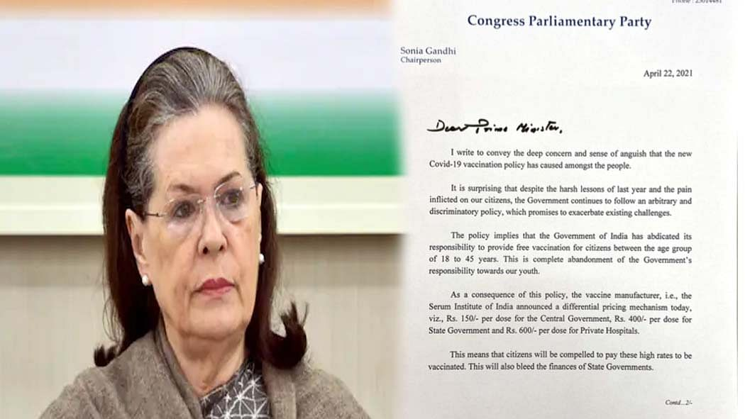 सोनिया गांधी ने मोदी सरकार की कोरोना वैक्सीन नीति पर उठाए सवाल, पत्र लिखकर कहा- 18+ को  लगे फ्री टीका