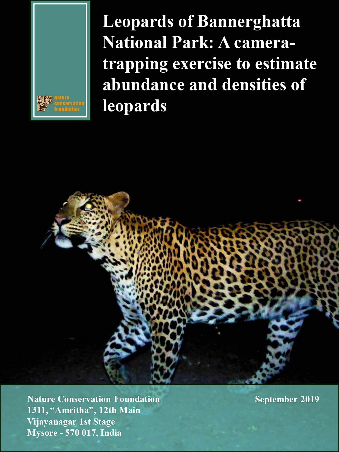 Leopards of Bannerghatta National Park: A camera-trapping exercise to estimate abundance and densities of leopards