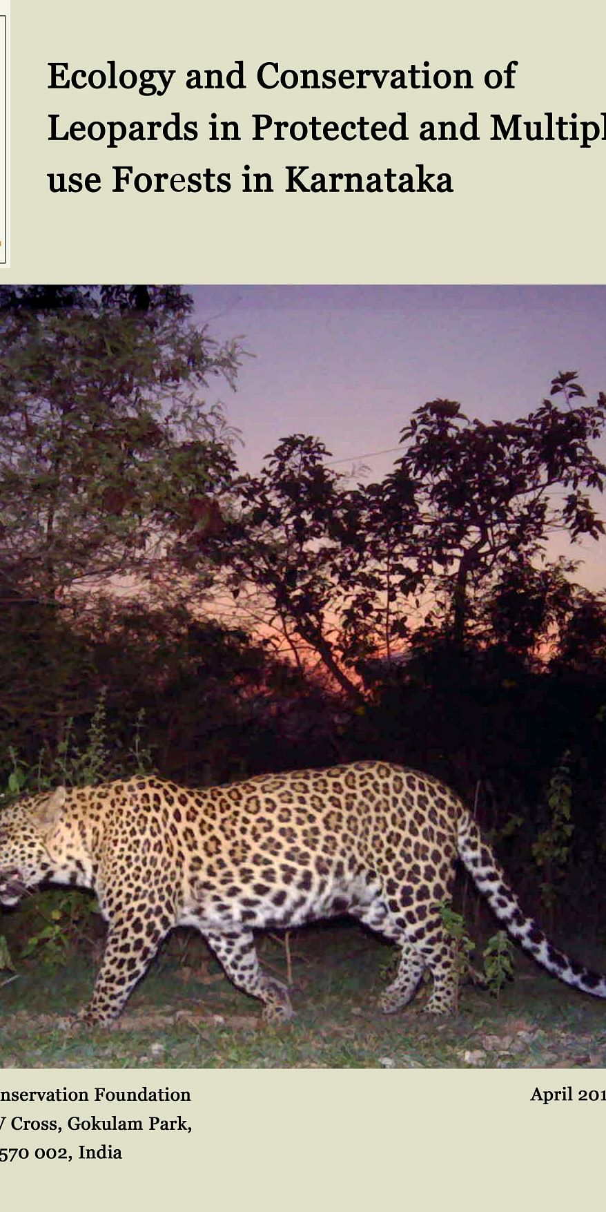 Ecology and conservation of leopards in protected and multiple use forests in Karnataka