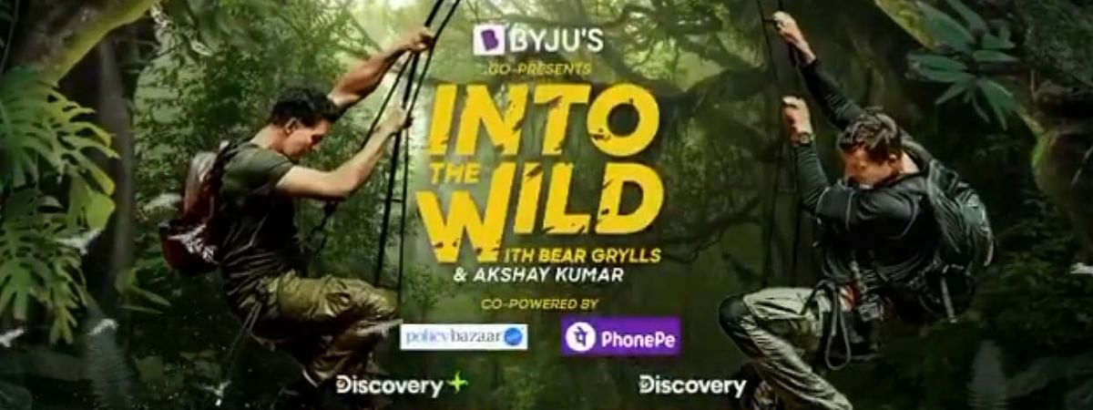 "Poster of ""Into the Wild with Bear Grylls & Akshay Kumar"""