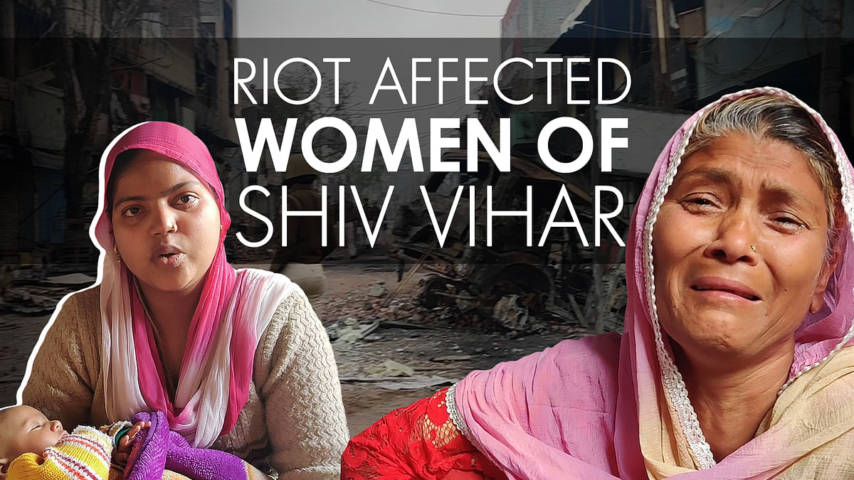 'We have lost everything': Muslim women driven from their homes in Shiv Vihar