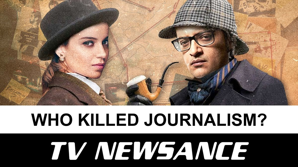 TV Newsance Episode 98: Who killed news? Starring Arnab and Kangana