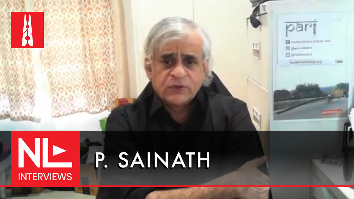 NL Interview: P Sainath on layoffs and the vanishing labour beat in the Indian media