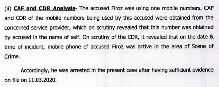 An extract from the police chargesheet which claims that Firoz's mobile phone was active at the scene of crime.