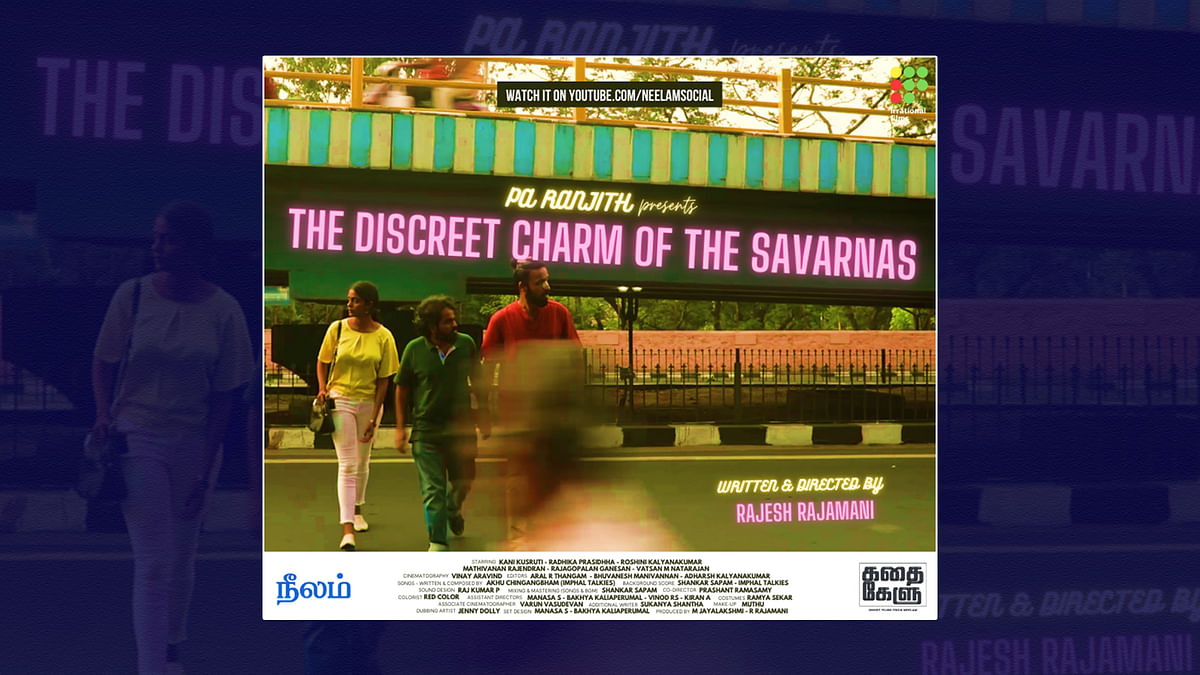 The Discreet Charm of the Savarnas: Rajesh Rajamani shows an unflattering mirror to upper caste filmmakers