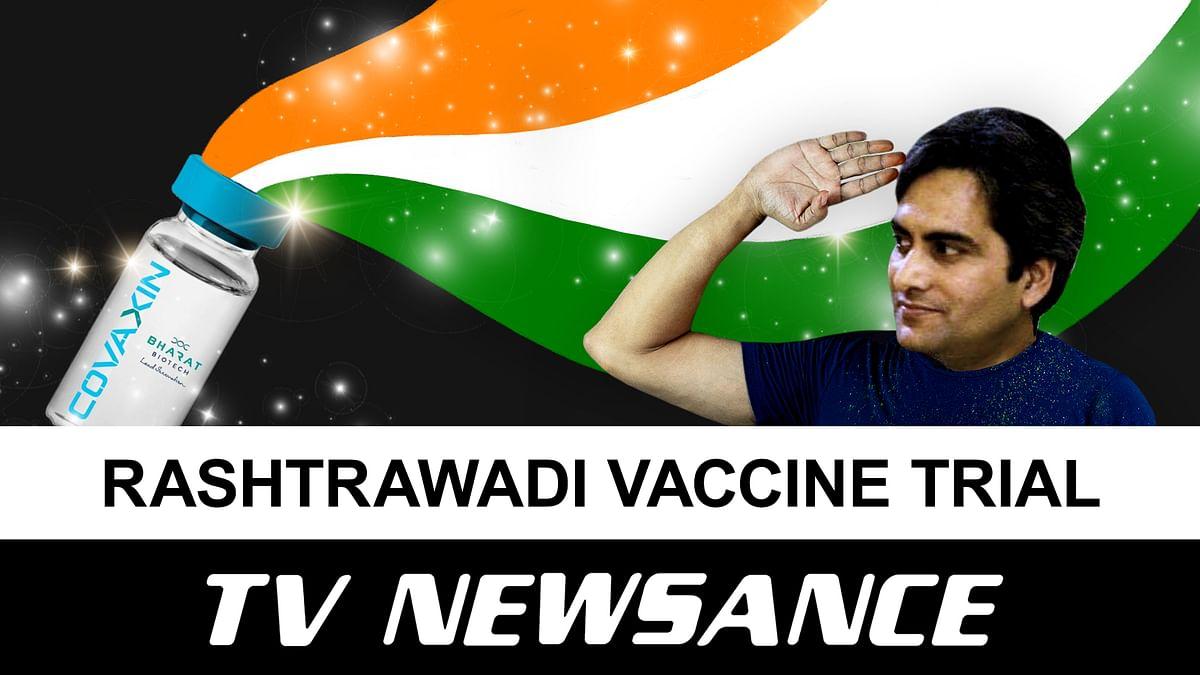 TV Newsance Episode 116: Rashtrawadi vaccine trial