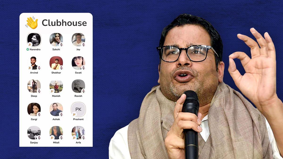 Prashant Kishor's Clubhouse leak: Hot news in Delhi, but not so hot in Kolkata