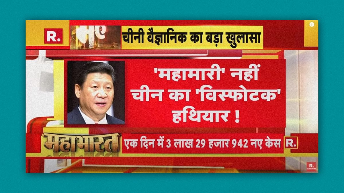 'Chinese bioweapon': News channels revive Covid conspiracy theories to protect Modi