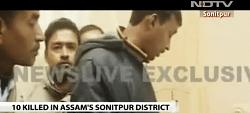 Behind The Assam Killings