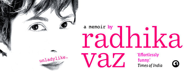 Radhika Vaz's memoir proves you can be a feminist and not hate all things feminine