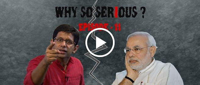 Why So Serious?- Ep 11: Ek Bhakt Ke Mann Ki Baat