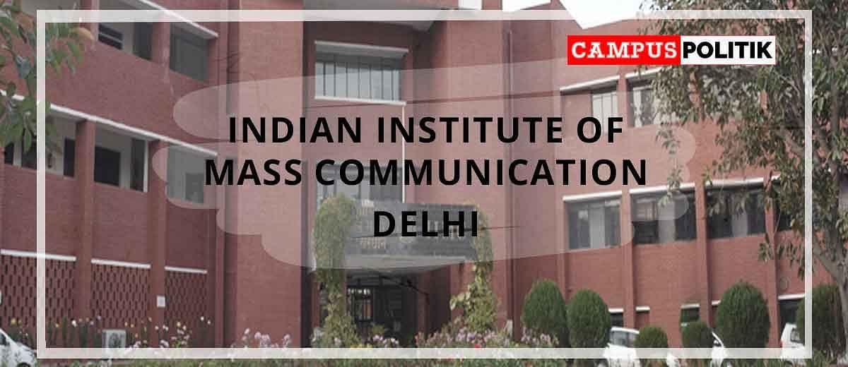 Academic Associate Sacked, Students Put Under Surveillance : All Happening In IIMC