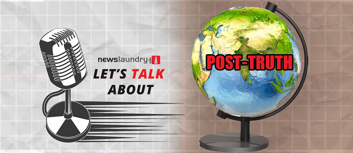 Let's Talk About: Post-Truth