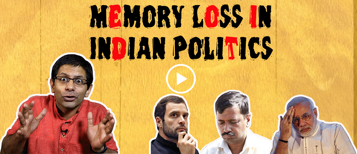 Why So Serious? Ep 28 – Memory Loss in Indian Politics.