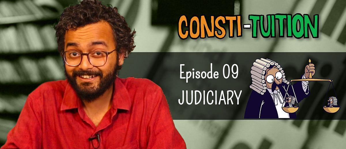 Consti-tuition Episode 09: Judiciary