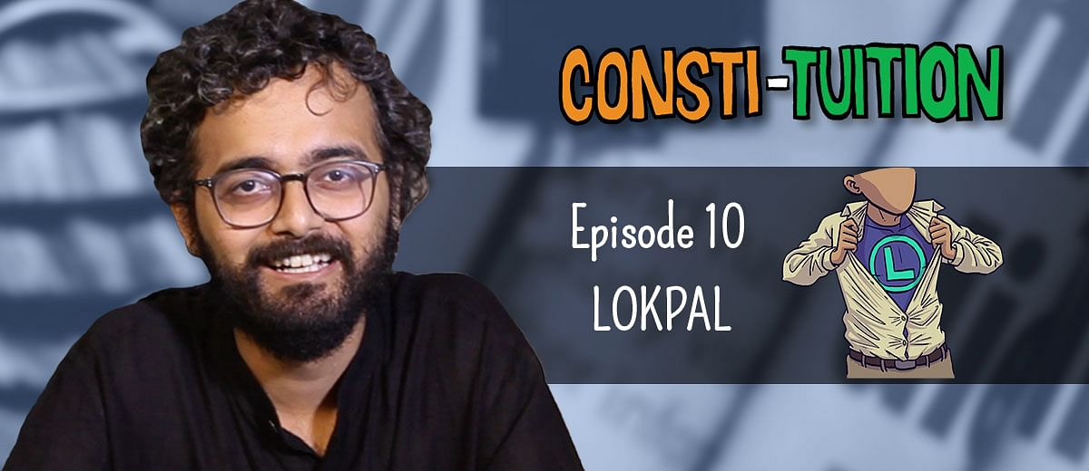 Consti-tuition Episode 10: Lokpal