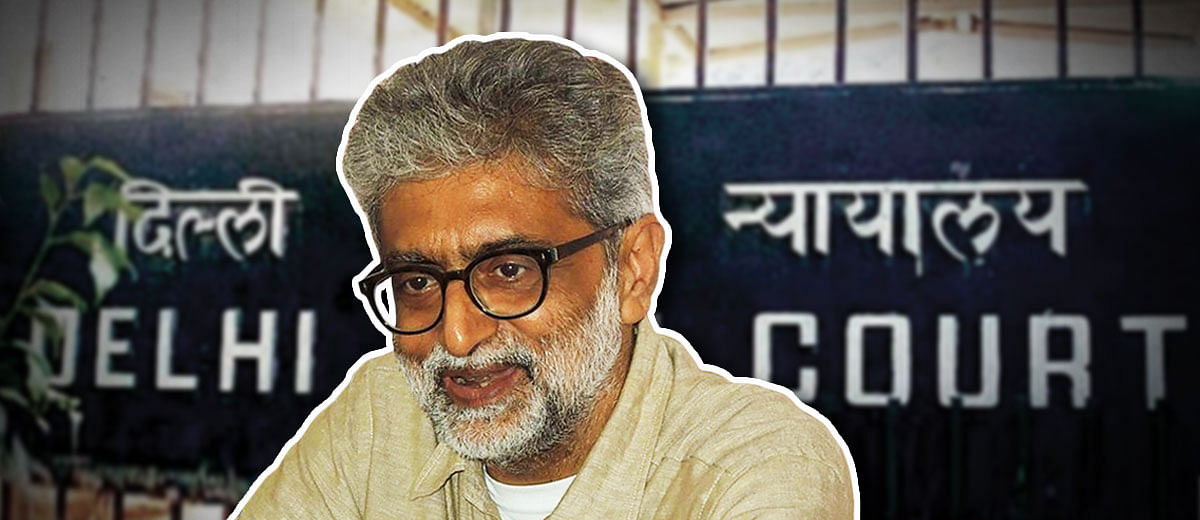 'Every minute spent in custody is a concern': Delhi HC on Gautam Navlakha's arrest