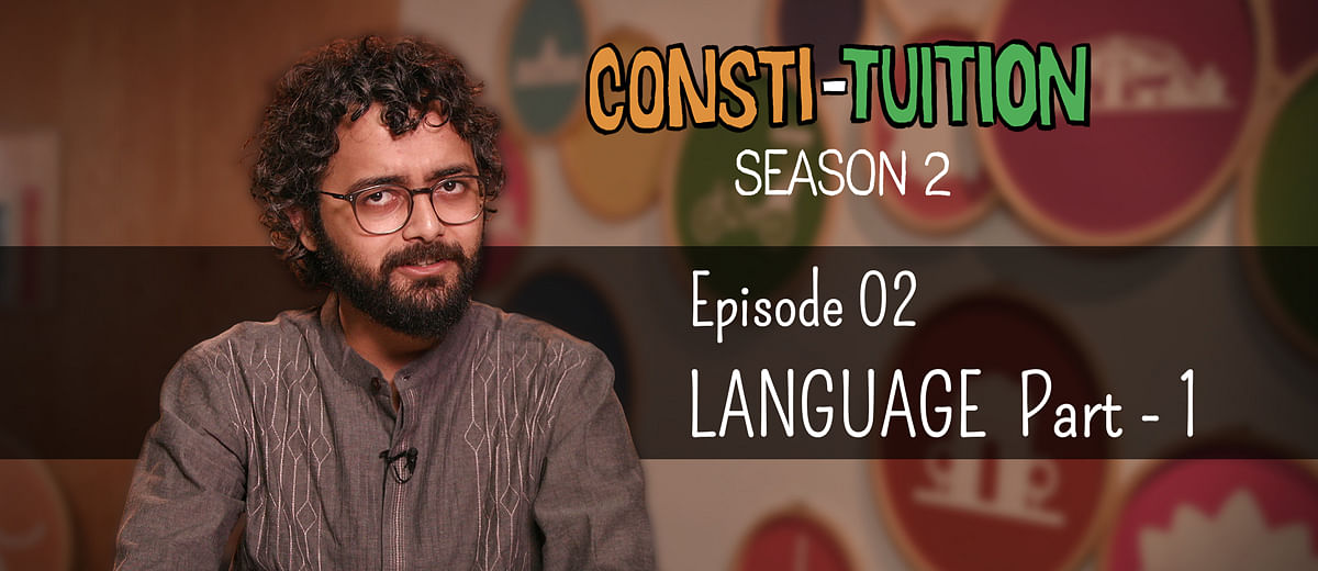 Consti-tuition S02E02: Language – Part 1