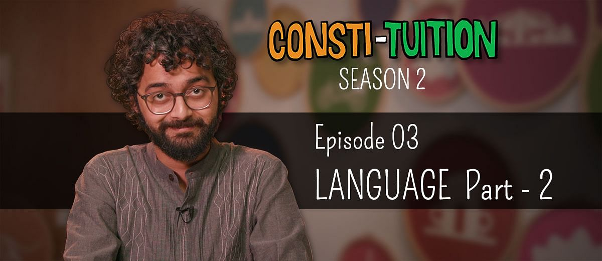 Consti-tuition S02E03: Language – Part 2