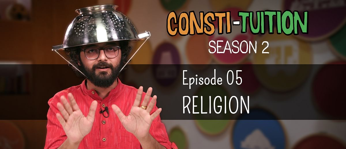 Consti-tuition – Episode 5: Religion